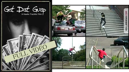 Guet Dat Gap (2008) Full Video by Hawke Trackler