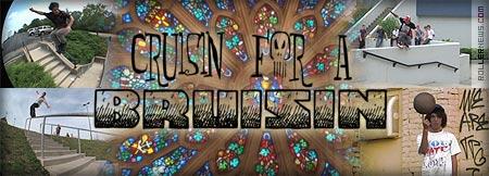 Cruisin For A Bruisin
