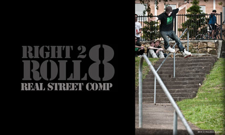 Right 2 Roll 8, Real Street Comp