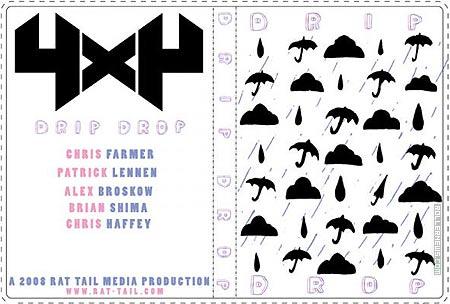 Chris Haffey: 4x4 Drip Drop Section (2008) by Pat Lennen