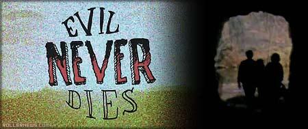 Evil never dies: Trailer by Devan Stewart
