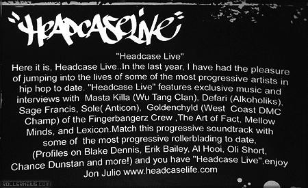 Headcase Live