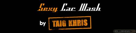 Taig Khris: Sexy Car Wash (MCM)
