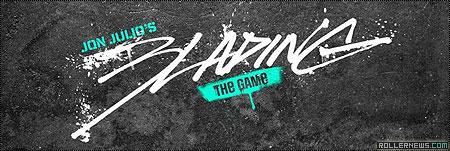 Jon Julio: Blading the Game