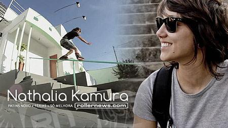 Nathalia Kamura: New Skates? New Edit!