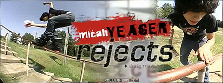 Micah Yeager: Rejects 7 Section (2003)