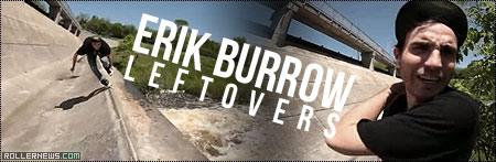 Erik Burrow (Canada): Leftovers