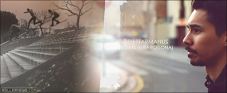 Ben Harmanus: Barcelona Edit by Mathias von Gostomski