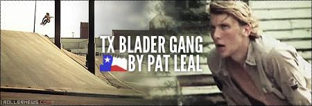 TX Blader Gang by Pat Leal