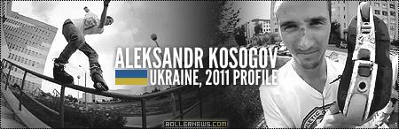 Aleksandr Kosogov (Ukraine): 2011 Profile
