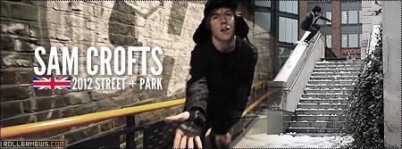 Sam Crofts (21): 2012 Street + Park Edit