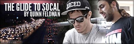 The Glide to Socal by Quinn Feldman