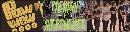 Pow-wow 2012: Pilehigh + Shredweiser