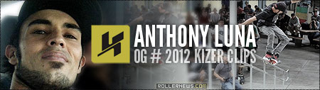 Anthony Luna (32): 2012 Kizer Clips