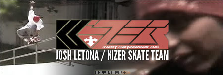 Josh Letona: Kizer Skate Team Dvd, Section (200x)
