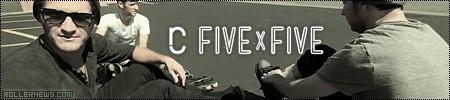 Five x Five: Roc City Skates, Edit