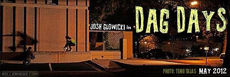 josh glowicki Dag Days