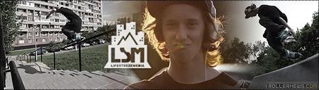 Dima Makrushin (Moscow): Life Steeze Media, 2012 Edit