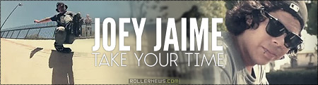 Take Your Time: Joey Jaime Section