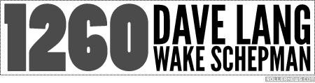 Dave Lang & Wake Schepman: 1260