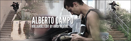 Alberto Campo (Spain): Roll Edit by Jordi Mestre