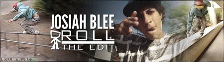 Josiah Blee: (30s) Roll the Edit by Bander Saleh