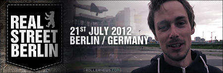 Real Street Berlin 2012 (July 21): Promo by Dirk Oelmann & Jojo Jacobi