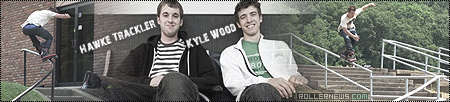 Hawke Trackler and Kyle Wood