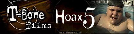 Hoax 5