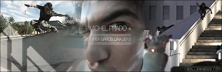 Michel Prado: Summer 2012, Barcelona