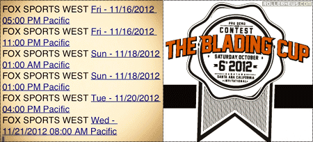 The Blading Cup 2012: Fox Sports Schedule