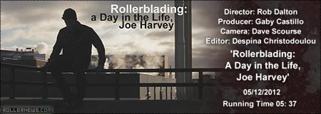 Joe Harvey, A Day in the Life