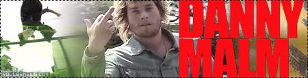 Danny Malm: Shock 2012 Edit