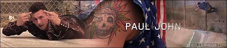 Paul John: Pariah Profile by Adam Johnson