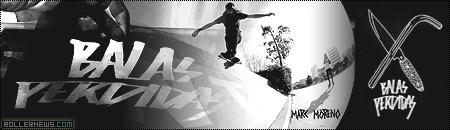 Balas Perdidas: Paco Rey, Adria Saa & Marc Moreno, 2012 Clips