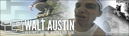 Walt Austin: VG19 Profile