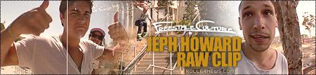 Jeph Howard: 360 Topsoul 540 Stale Rewind (Raw Clips)