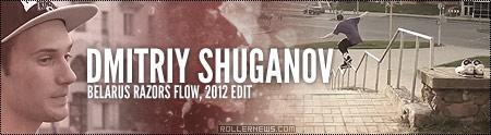 Dmitriy Shuganov (Belarus Razors Flow): 2012 Edit