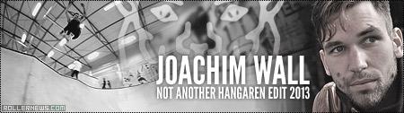 Joachim Wall: Not Another Hangaren edit (2013)