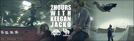 2 Hours with Keegan Jacko