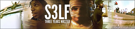 S3LF, Three years wasted: Full Video by Jay Geurink