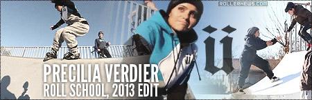 Precilia Verdier: Roll School, 2013 Edit