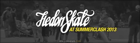 Hedonskate at Summerclash 2013