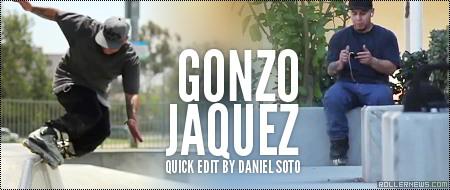 Gonzo Jaquez: Quick Edit by Daniel Soto