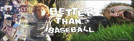 Joey McGarry: Better Than Baseball (2006)