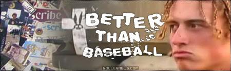 Todd McInerney: Better Than Baseball (2006)
