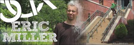Eric Miller: Summer Blading, Scribe Industries
