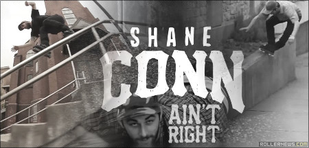 Shane Conn: Ain't Right Section (2013)