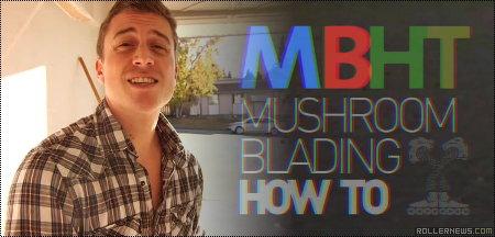 Mushroom Blading: How to Heel Spin