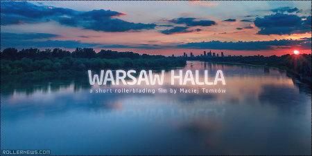 Warsaw Halla, a short rollerblading film